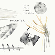 daughter-music-from-before-the-storm-new-album-score-soundtrack-180